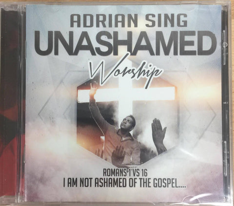 Unashamed - Adrian Sing - CD