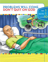 Y1Q1L10 - Problems will come, Don't quit on God