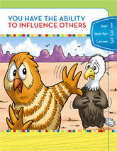 Y1Q3L03 - You have the Ability to Influence Others