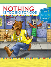 Y1Q4L02 - Nothing is Too Big for God