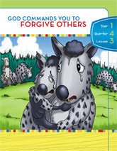 Y1Q4L03 - God Commands You to Forgive Others