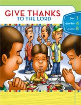 Y1Q4L08 - Give Thanks to the Lord
