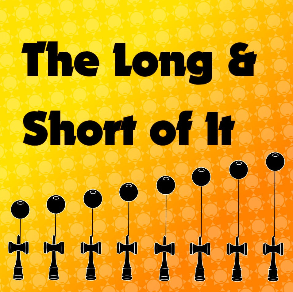 Feature Image - The Long & Short of It - Sol Kendamas - Blog