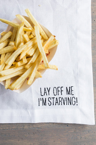 Lay Off Me Embroidered Napkin