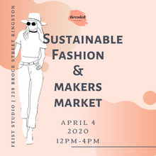 Load image into Gallery viewer, Sustainable Fashion & Makers Market April 4th 2020
