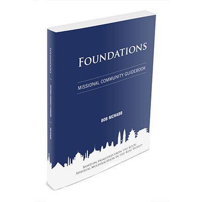 Foundations: Missional Community Guidebook