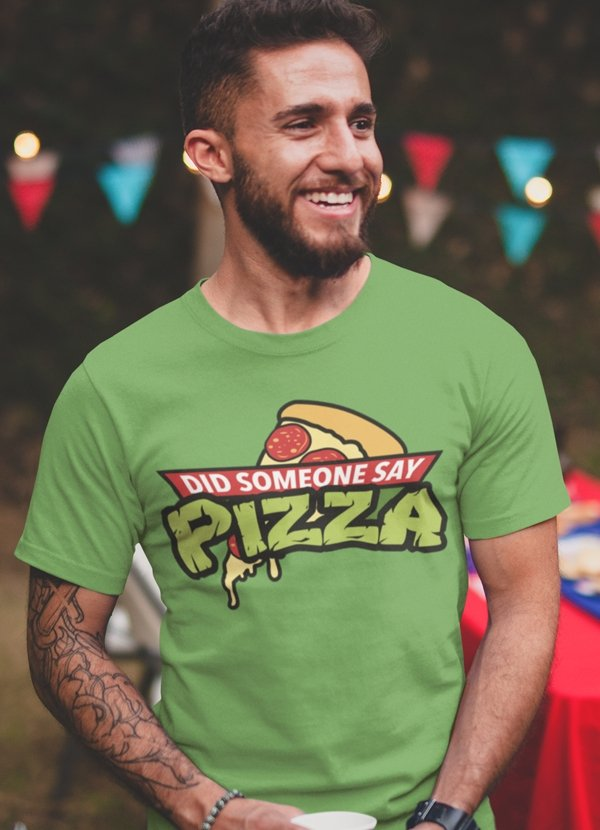 Did Someone Say Pizza T-Shirt - T-shirts - NIGEL MARK