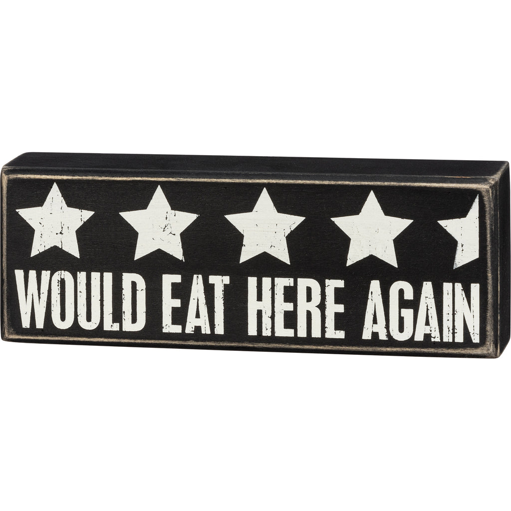 Box Sign - Would Eat