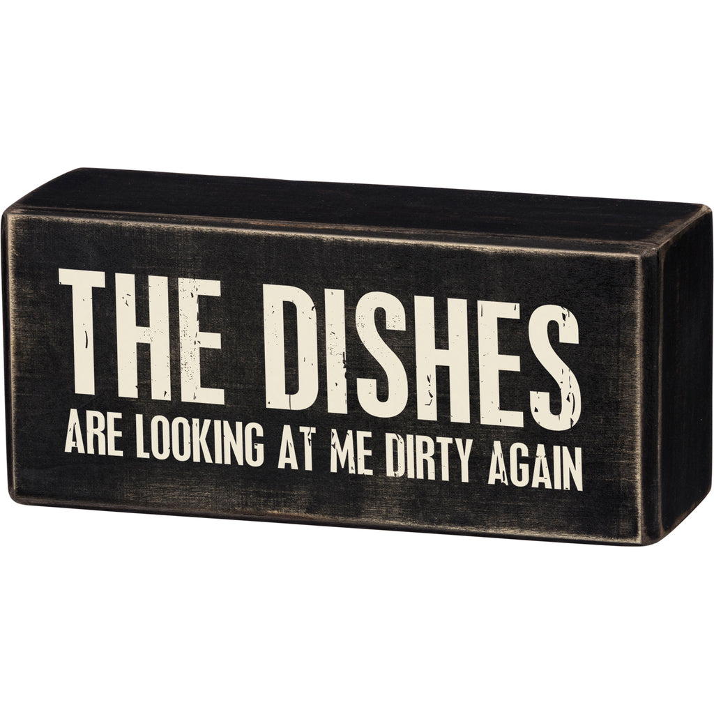 Box Sign - Dishes Dirty
