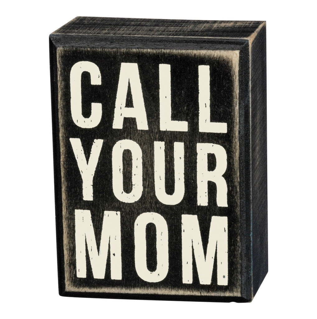 Box Sign - Call Your Mom