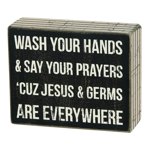 Wooden Box Sign - Jesus & Germs