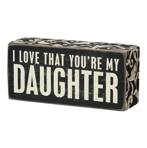 Box Sign - Daughter