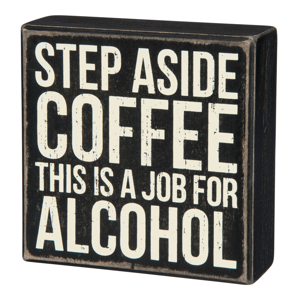 Box  Sign - Step Aside Coffee