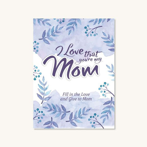 Journal - Love Mom