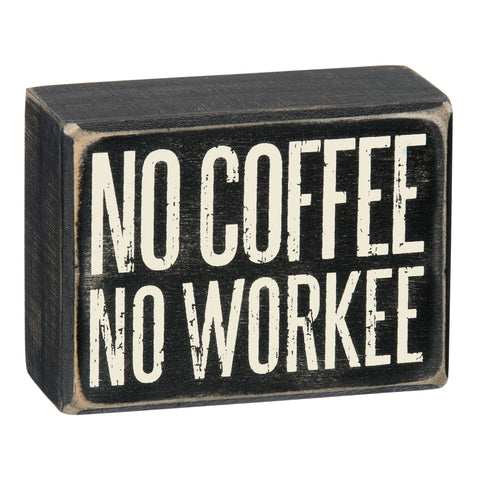 Box Sign - No Workee