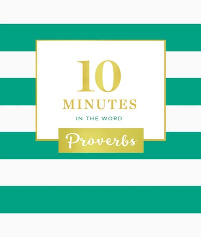 Book - 10 Minutes in the Word of Proverbs