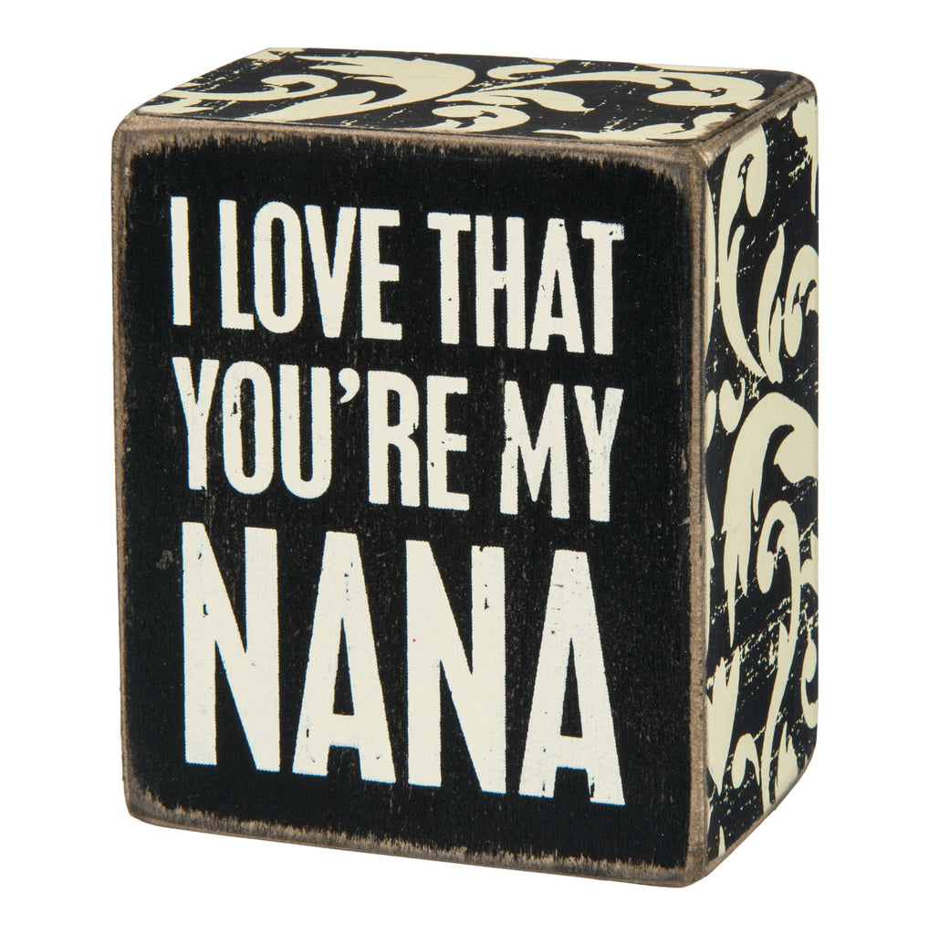Box Sign - My Nana