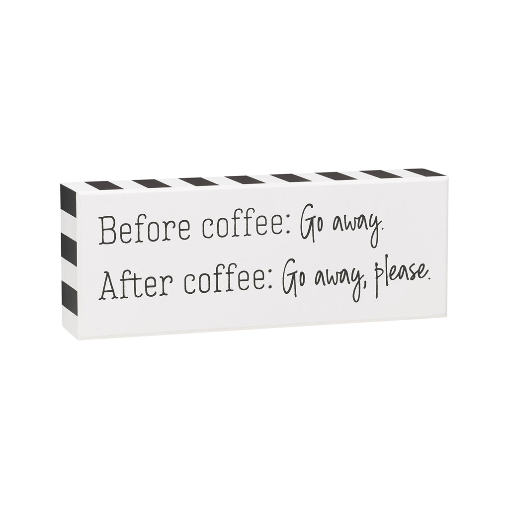 Box Sign - Before Coffee