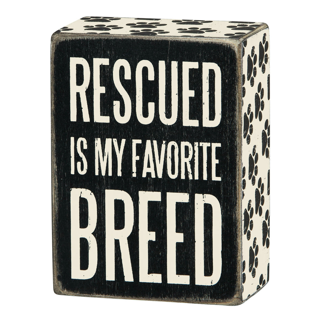 Box Sign - Rescued Favorite Breed