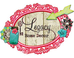 Legacy Home Decor