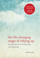 "Review of New York Times best-seller ""The life-changing magic of tidying up"" by Marie Kondo"