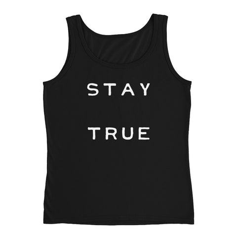 Stay True Women's Tank Top Shirt