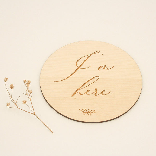 I'm Here! Welcome to the world wooden birth announcement plaque