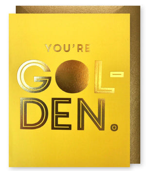 Gold Foil You're Golden