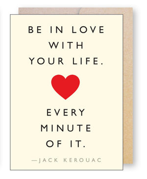 Kerouac Love Life Quote