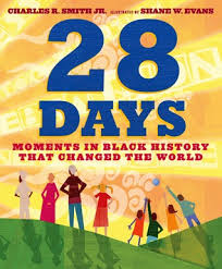 28 DAYS: Moments in Black History That Changed The World