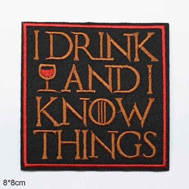 products/i-drink-and-i-know-things-iron-on-patch-sew-on-patch-embroidered-badge-embroidery-applique-motif-14878061035585.jpg