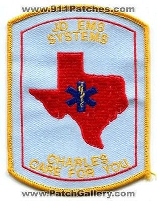JD EMS Systems Charles EMT Medic Emergency Medical Services Fire Patch Texas TX