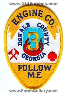 Dekalb County Fire Department Engine Company 3 Dept Follow Me Patch Georgia GA