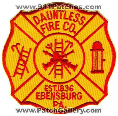 Dauntless Fire Company Department Rescue EMS Ebensburg Patch Pennsylvania PA SKU287 SKU63