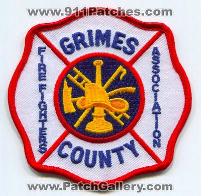 Grimes County FireFighters Association Fire Department Rescue EMS Patch Texas TX