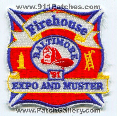 Firehouse Magazine Expo and Muster 1991 Baltimore Fire Rescue Patch Maryland MD