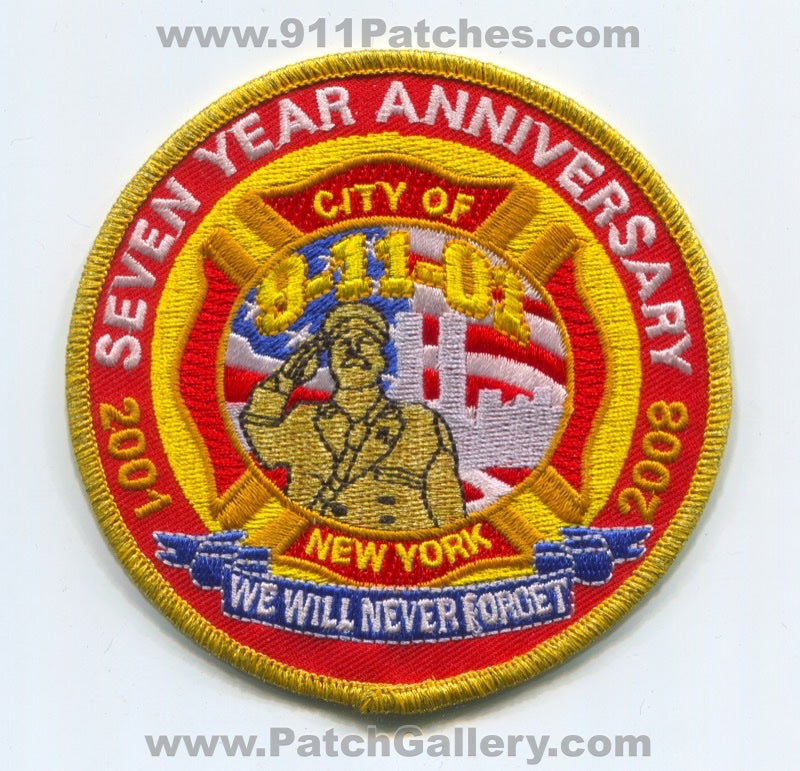 New York City Fire Department 9-11-01 7 Year Anniversary Patch New York NY