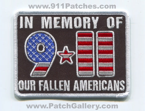 9-11 In Memory of Our Fallen Americans Patch New York NY
