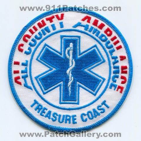 All County Ambulance Treasure Coast EMS Patch Florida FL