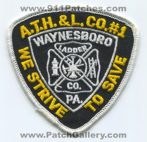 Always There Hook and Ladder Company Number 1 Fire Department Patch Pennsylvania PA