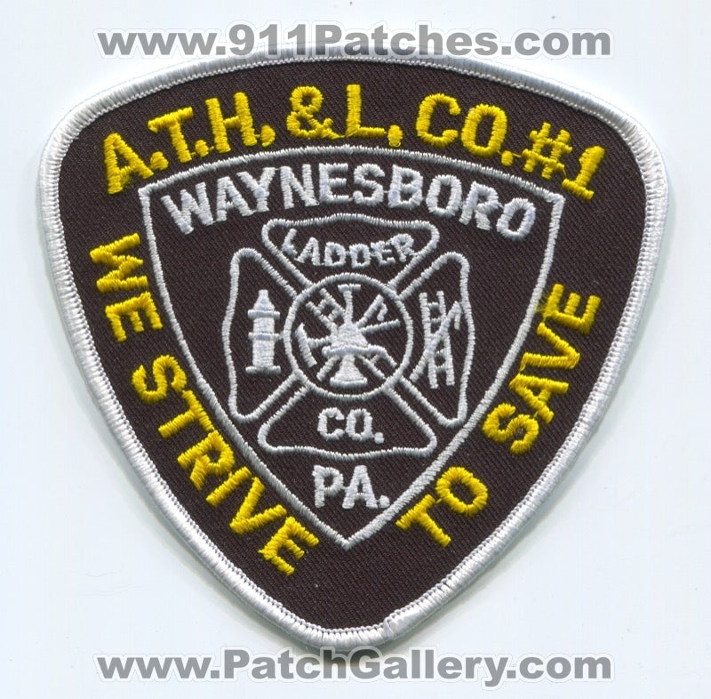 Always There Hook and Ladder Company Number 1 Fire Department Patch Pennsylvania PA v2