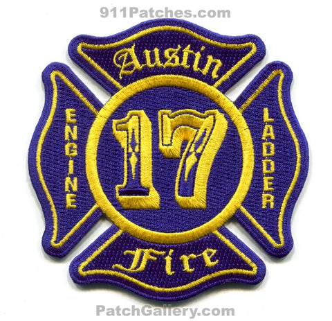 Austin Fire Department Station 17 Engine Ladder Patch Texas TX