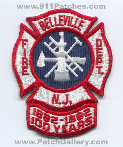 Belleville Fire Department 100 Years Patch New Jersey NJ
