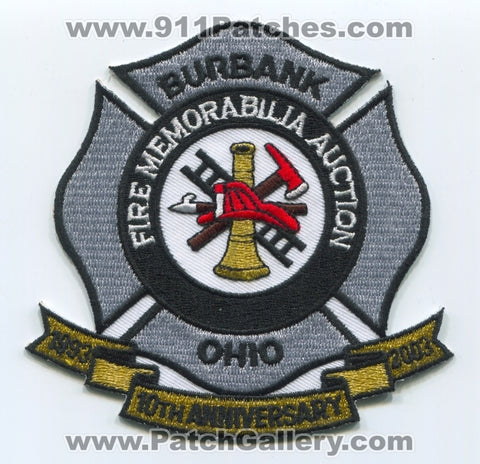 Burbank Fire Memorabilia Auction 10th Anniversary Patch Ohio OH