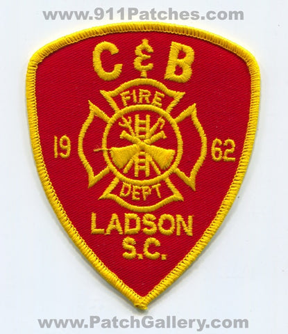 C&B Fire Department Ladson Patch South Carolina SC