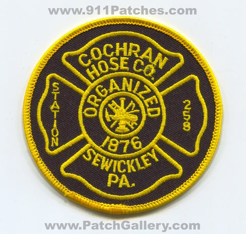 Cochran Hose Company Station 258 Sewickley Fire Department Patch Pennsylvania PA