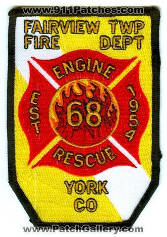 Fairview Township Fire Department Engine Rescue 68 Patch Pennsylvania PA