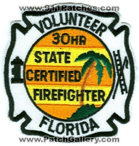 Florida Volunteer 30 Hour State Certified Firefighter Fire Department Patch Florida FL
