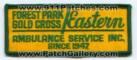 Forest Park Gold Cross Eastern Ambulance Service Inc EMS Patch Unknown State