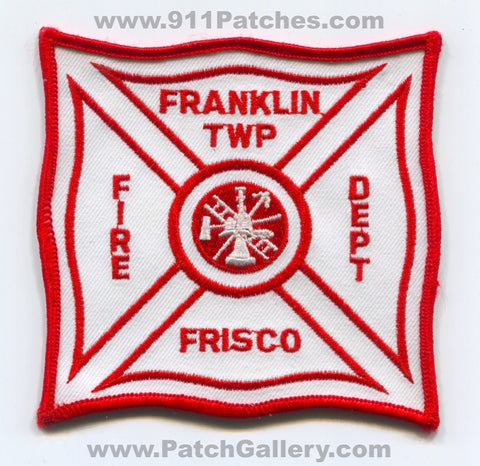 Franklin Township Fire Department Frisco Patch Pennsylvania PA